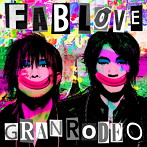 FAB LOVE/GRANRODEO(アルバム)
