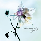 naked garden/ChouCho(アルバム)