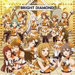 「アイドルマスター ミリオンライブ!」THE IDOLM@STER MILLION THE@TER SEASON BRIGHT DIAMOND/BRIGHT DIAMOND(アルバム)