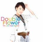 Double Flower/橋本みゆき(アルバム)