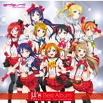 「ラブライブ! School idol project」~μ's Best Album Best Live! collection(アルバム)