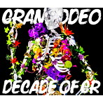 DECADE OF GR/GRANRODEO(アルバム)