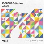 「アイドリッシュセブン」Collection Album vol.1(アルバム)
