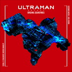 「ULTRAMAN」ORIGINAL SOUNDTRACK(アルバム)