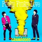 「黒子のバスケ」第3期OP主題歌~Punky Funky Love/GRANRODEO(シングル)