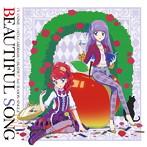 「アイカツ!」3rdシーズン挿入歌シングル~Beautiful Song/AIKATSU☆STARS!(シングル)