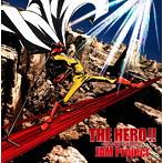 「ワンパンマン」OP主題歌~THE HERO!!-怒れる拳に火をつけろ-(アニメ盤)/JAM Project(シングル)