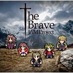 The Brave/JAM Project(シングル)