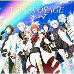 「アイドリッシュセブン」OP主題歌/6話挿入歌~WiSH VOYAGE/Dancing∞BEAT!!/IDOLiSH7(シングル)