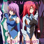 HEAT:Moment/橋本みゆき(シングル)