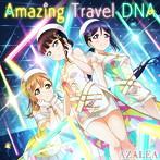 「ラブライブ! スクールアイドルフェスティバル」コラボシングル~Amazing Travel DNA/AZALEA(シングル)