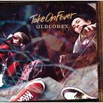 Take On Fever/OLDCODEX(シングル)