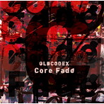 「ULTRAMAN」オープニング主題歌~Core Fade/OLDCODEX(シングル)