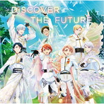 「アイドリッシュセブン Second BEAT!」OP主題歌~DiSCOVER THE FUTURE/IDOLiSH7(シングル)