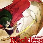 レイジー/劇場版 トワノクオン 主題歌 Reckless(シングル)