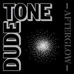 DUDE TONE/AFTERGLOW(アルバム)