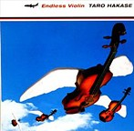 葉加瀬太郎/Endless Violin(アルバム)