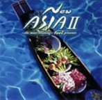 ~the most relaxing~feel presents New ASIA 2(アルバム)