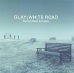 GLAY/-Ballad Best Singles-WHITE ROAD(アルバム)