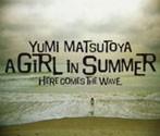松任谷由実/A GIRL iN SUMMER(アルバム)