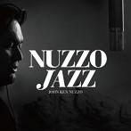 ジョン・健・ヌッツォ/NUZZO JAZZ(アルバム)