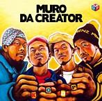 MURO/The Creator(アルバム)
