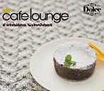 cafe lounge Dolce Fondant Chocolat(アルバム)