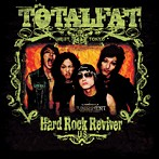 TOTALFAT/HARD ROCK REVIVER[U.S version]