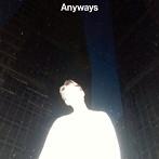 環ROY/Anyways(アルバム)