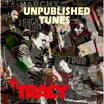 TRACY/UNPUBLISHED TUNES(アルバム)