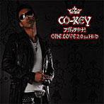 CO-KEY/アガッテキナ!/ONE LOVE 2.0 feat.HI-D(シングル)