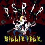 BILLIE IDLE(R)/P.S.R.I.P.(シングル)