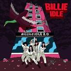 BILLIE IDLE(R)/BILled IDLE 2.0(アルバム)