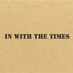 ZIGGY/IN WITH THE TIMES(アルバム)