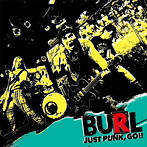 BURL/JUST PUNK,GO!!