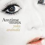荒牧陽子/Anytime musix(アルバム)