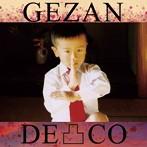 下山(GEZAN)/凸-DECO-(アルバム)
