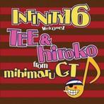 INFINITY 16 welcomez TEE & hiroko from mihimaru GT/ずっと君と…(シングル)