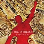 THIS IS BRASS ブラバン!~QUEEN 東京佼成ウインドo.(HQCD)(アルバム)