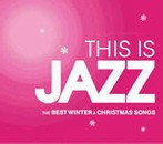 THIS IS JAZZ ベスト・ウインター&クリスマス・ソングス(アルバム)