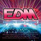 EDM~エレクトロニック・ダンス・マッドネス2~(アルバム)