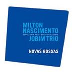 ミルトン・ナシメント&ジョビン・トリオ/ノヴァス・ボッサス(アルバム)
