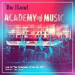 バンド/ライヴ・アット・アカデミー・オブ・ミュージック 1971 ロック・オブ・エイジズ・コンサート(アルバム)