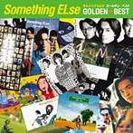 Something ELse/ゴールデン☆ベスト(アルバム)