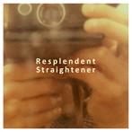 Straightener/Resplendent(アルバム)