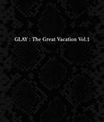 GLAY/THE GREAT VACATION VOL.1(アルバム)