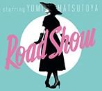 松任谷由実/Road Show(アルバム)