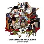 STRAIGHTENER/21st CENTURY ROCK BAND(アルバム)