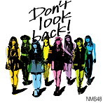 NMB48/Don't look back!(Type-C)(シングル)