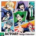 ACTORS-Songs Collection-(アルバム)